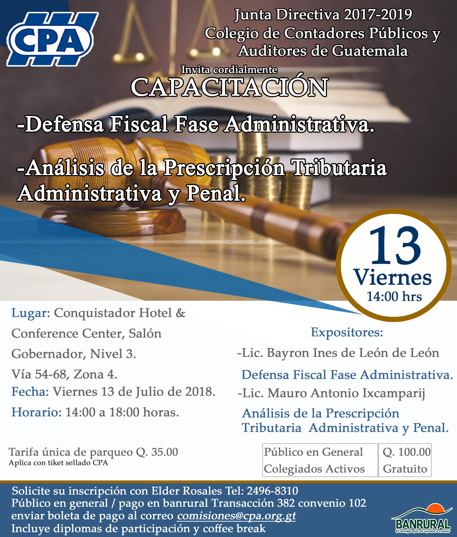 Defensa Fiscal Fase Administrativa y Análisis de la Prescripción Tributaria Administrativa y Penal, Sede Central