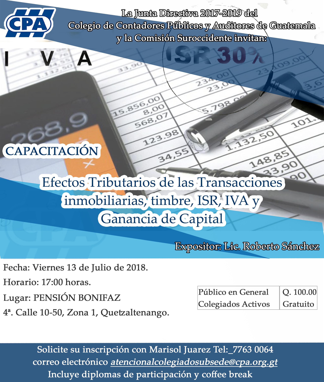 Efectos Tributarios de las Transacciones inmobiliarias, Timbre, ISR, IVA y Ganancia de Capital, Quetzaltenango