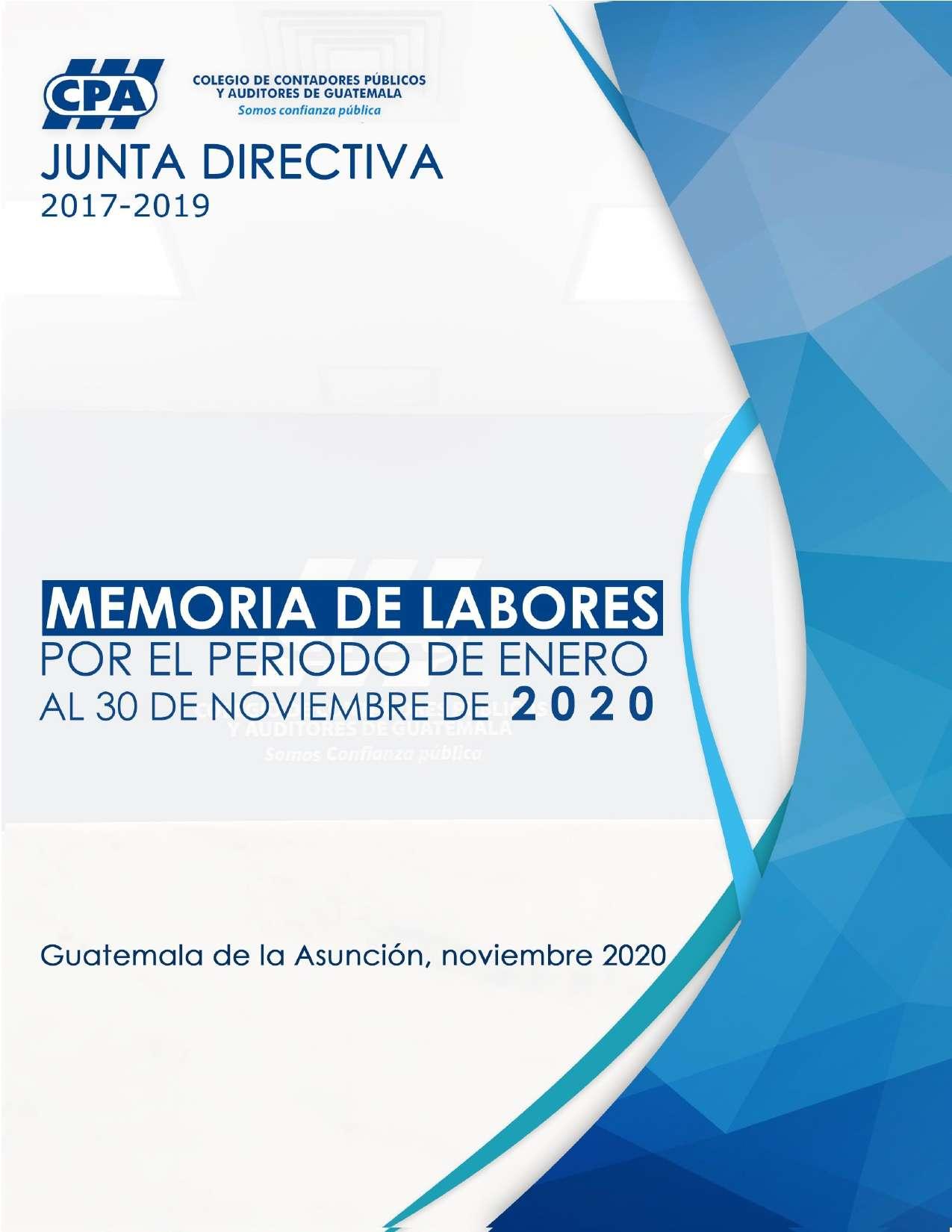 MEMORIA DE LABORES AL 30 DE NOVIEMBRE DE 2020