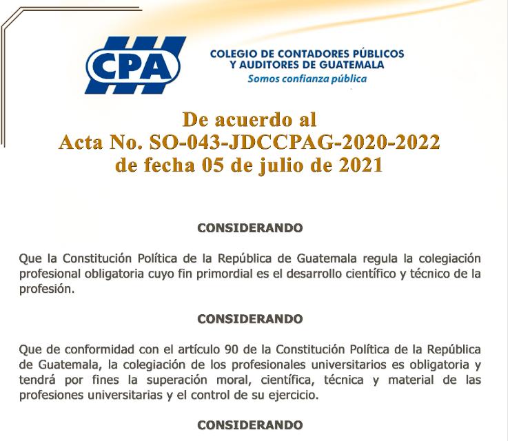 De acuerdo Acta No. SO-043-JDCCPAG-2020-2022 de 05 de Julio de 2021